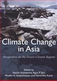 Climate Change in Asia : Perspectives on the future climate Regime, Kameyama, Yasuko, 9280811525
