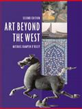 Art Beyond the West, Kampen-O'Riley, Michael, 0131751522