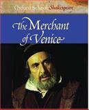 The Merchant of Venice, William Shakespeare, 019832152X