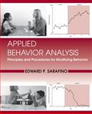 Applied Behavior Analysis : Principles and Procedures in Behavior Modification, Sarafino, Edward P., 0470571527