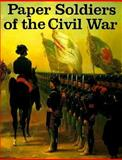 Paper Soldiers of the Civil War, Alan H. Archambault, 0883881527