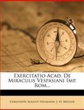 Exercitatio Acad. de Miraculis Vespasiani Imp. Rom..., Christoph August Heumann, 1274521521