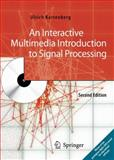 An Interactive Multimedia Introduction to Signal Processing, Karrenberg, Ulrich, 354049152X
