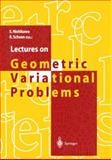 Lectures on Geometric Variational Problems, , 4431701524