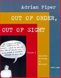 Out of Order, Out of Sight : Selected Writings in Meta-Art, 1968-1992, Piper, Adrian, 0262661527