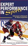 Expert Performance in Sports : Advances in Research on Sport Expertise, Starkes, Janet L., 0736041524