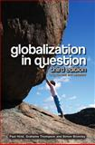 Globalization in Question, Hirst, Paul and Bromley, Simon, 0745641520