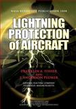 Lightning Protection of Aircraft, Franklin Fisher and J. Plumer, 1478241527