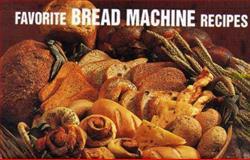 Favorite Bread Machine Recipes, Donna R. German and Bristol Publishing Staff, 1558671528