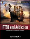 PTSD and Addiction, Jerry A. Boriskin, 1592851525