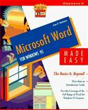 Microsoft Word for Windows 95 Made Easy : The Basics and Beyond!, Neibauer, Alan, 0078821525