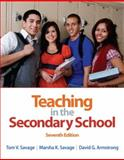 Teaching in the Secondary School, Savage, Tom V. and Savage, Marsha K., 0132101521