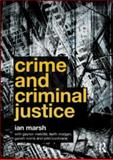 Crime and Criminal Justice, Marsh, Ian and Melville, Gaynor, 0415581524