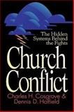 Church Conflict, Charles Cosgrove and Dennis Hatfield, 0687081521