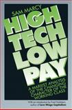 High Tech Low Pay, Sam Marcy, 0895671522