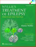 Wyllie's Treatment of Epilepsy : Principles and Practice, Wyllie, Elaine and Gidal, Barry E., 1451191529
