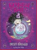 Dream Birthday, Ruby Ann Phillips, 1479531529