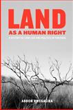 Land As a Human Right a History of Land Law and Practice in Tanzani, Abdon Rwegasira, 9987081525