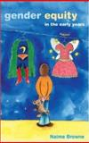 Gender Equity in the Early Years, Browne, Naima, 0335211526