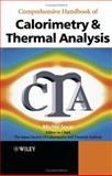 Comprehensive Handbook of Calorimetry and Thermal Analysis, Japan Society of Calorimetry and Thermal Analysis Staff, 047085152X