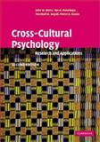 Cross-Cultural Psychology : Research and Applications, Berry, John W. and Dasen, Pierre R., 0521641527