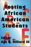 Testing African American Students, Hilliard, Asa G., 0883781522