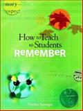 How to Teach So Students Remember, Marilee Sprenger, 141660152X