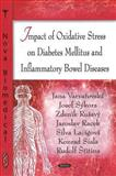 Impact of Oxidative Stress on Diabetes Mellitus and Inflammatory Bowel Diseases, Varvaøovská, Jana, 1604561521