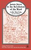 James Joyce and the Revolution of the Word, MacCabe, Colin, 0333531523