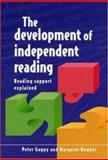 The Development of Independent Reading, Guppy, Pete and Hughes, Margaret, 0335201520