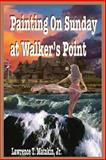 Painting on Sunday at Walker's Point, Lawrence Matzkin, 1496031520