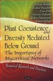 Plant Coexistence and Diversity Mediated below Ground, Arsene Sanon and Ezekiel Baudoin, 1612091520