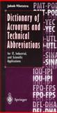 Dictionary of Acronyms and Technical Abbreviations : For IT, Industrial, and Scientific Applications, Vlietstra, J., 3540761527