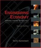 Engineering Economy : Applying Theory to Practice, Eschenbach, Ted, 0195161521