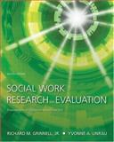 Social Work Research and Evaluation : Foundations of Evidence-Based Practice, Richard Grinnell, Yvonne Unrau, 0195301528
