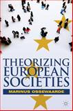 Theorizing European Societies, Ossewaarde, Marinus, 0230251528