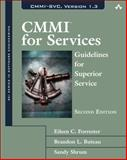 CMMI for Services : Guidelines for Superior Service, Forrester, Eileen C. and Buteau, Brandon L., 0321711521
