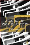 Alcohol in World History, Gina Hames, 0415311527