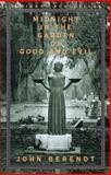 Midnight in the Garden of Good and Evil, John Berendt, 0679751521