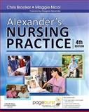 Alexander's Nursing Practice, Josephine (Tonks) N. Fawcett BSc(Hons)  MSc  RN  RNT  ILTM, 0702031526