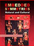 Embedded Symmetries - Natural and Cultural 9780826331526
