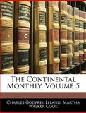 The Continental Monthly, Charles Godfrey Leland and Martha Walker Cook, 1143961528