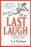 The Last Laugh, S. J. Perelman, 1585741523