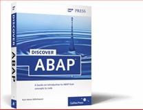 Discover ABAP, Kühnhauser, Karl-Heinz, 159229152X