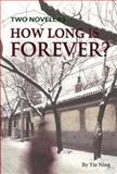 How Long Is Forever?, Tie Ning, 1606521527