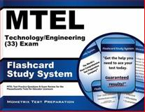 MTEL Technology/Engineering (33) Exam Flashcard Study System : MTEL Test Practice Questions and Exam Review for the Massachusetts Tests for Educator Licensure, MTEL Exam Secrets Test Prep Team, 162120152X