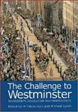The Challenge to Westminster : Sovereignty, Devolution and Independence, , 1862321523