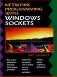 Network Programming with Windows Sockets, Bonner, Patrice, 0132301520