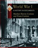 World War I : A History in Documents, Shevin-Coetzee, Marilyn and Coetzee, Frans, 0199731527