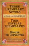 Three Exemplary Novels (Tres Novelas Ejemplares), Miguel de Cervantes, 0486451526